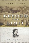 Beyond the Limit: The Dream of Sofya Kovalevskaya - Joan Spicci