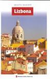 Miasta marzeń. Lizbona - praca zbiorowa