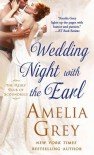 Wedding Night With the Earl: The Heirs' Club of Scoundrels - Amelia Grey