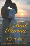Bad Karma (The Edge of Texas #2) - J.D. Faver