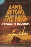 Land Beyond the Map - Kenneth Bulmer