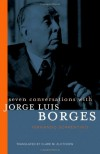 Seven Conversations with Jorge Luis Borges - Fernando Sorrentino