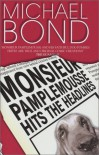 Monsieur Pamplemousse Hits the Headlines - Michael Bond