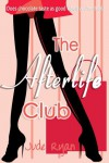 The Afterlife Club - Jude Ryan