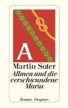 Allmen und die verschwundene María - Martin Suter