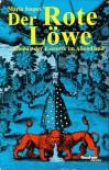 Der Rote Löwe - Maria Szepes