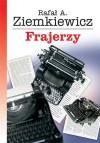 Frajerzy - Rafał A. Ziemkiewicz