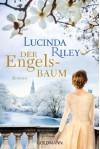Der Engelsbaum: Roman - Lucinda Riley