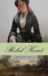 Rebel Heart - Caroline  Wilson