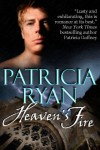 Heaven's Fire (Fairfax Family #2) - Patricia Ryan