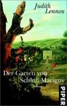 Der Garten von Schloß Marigny: Roman - Judith Lennox
