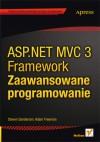 ASP.NET MVC 3 Framework. Zaawansowane programowanie - Steven Sanderson, Adam Freeman
