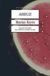 Arbuz - Marian Keyes