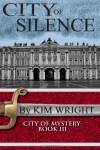 City of Silence - Kim Wright