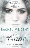 My Soul to Save  - Rachel Vincent