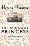The Runaway Princess - Hester Browne