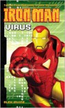 Iron Man: Virus - Alex Irvine