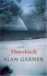Thursbitch - Alan Garner