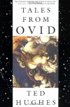 Tales from Ovid: 24 Passages from the Metamorphoses - Ovid, Ted Hughes