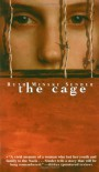 The Cage - Ruth Minsky Sender