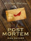 Post Mortem, Parish Mail #2 - Kira Snyder