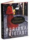 BRAVA VALENTINE Adriana Trigiana - Adriana Trigiana