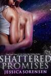 Shattered Promises (Shattered Promises, #1) - Jessica Sorensen