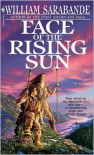 Face of the Rising Sun - William Sarabande