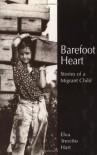 Barefoot Heart: Stories of a Migrant Child - Elva Trevino Hart