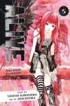Alive: The Final Evolution, Volume 5 - Tadashi Kawashima, Adachi Toka