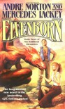 Elvenborn - Andre Norton, Mercedes Lackey