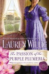 The Passion of the Purple Plumeria - Lauren Willig