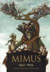 Mimus - Lilli Thal, John Brownjohn