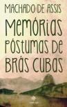 Memórias Póstumas de Brás Cubas (Portuguese Edition) - Machado de Assis