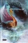 La Travesía del Viajero del Alba (Las cronicas de Narnia #5) - C.S. Lewis