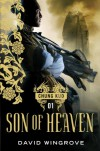 Son of Heaven (Chung Kuo) - David Wingrove