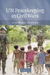 UN Peacekeeping in Civil Wars - Lise Morjé Howard