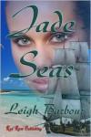 Jade Seas - Leigh Barbour