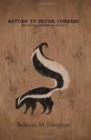 Return to Skunk Corners - Rebecca Douglass