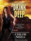 Drink Deep - Chloe Neill, Cynthia Holloway