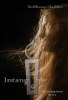 Intangible (The Aerling Series, #2) - DelSheree Gladden