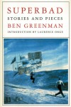 Superbad: Stories and Pieces - Ben Greenman, Laurence Onge