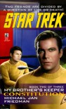 Tos #86 Constitution: My Brother's Keeper Book Two: Star Trek The Original Series - Michael Jan Friedman