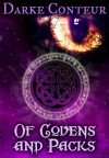 Of Covens and Packs - Darke Conteur