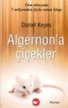 Algernon'a Çiçekler - Daniel Keyes, Aslı Mercan