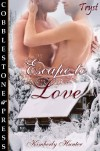 Escape to Love - Kimberly Hunter