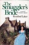 The Smuggler's Bride - Rosalind Laker