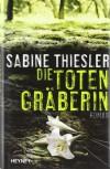 Die Totengräberin - Sabine Thiesler