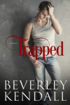 Trapped - Beverley Kendall