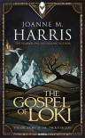 The Gospel of Loki - Joanne M Harris